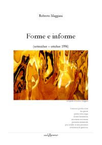 Forme e informe - di Roberto Maggiani - su LaRecherche.it